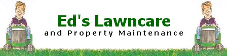 Ed's Lawn Care & Property Maintenance